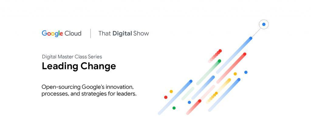 Digital Master Class series presented by Google Cloud